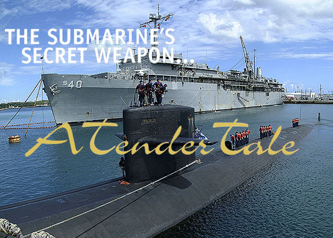 TenderTale - the Submarine's Secret Weapon